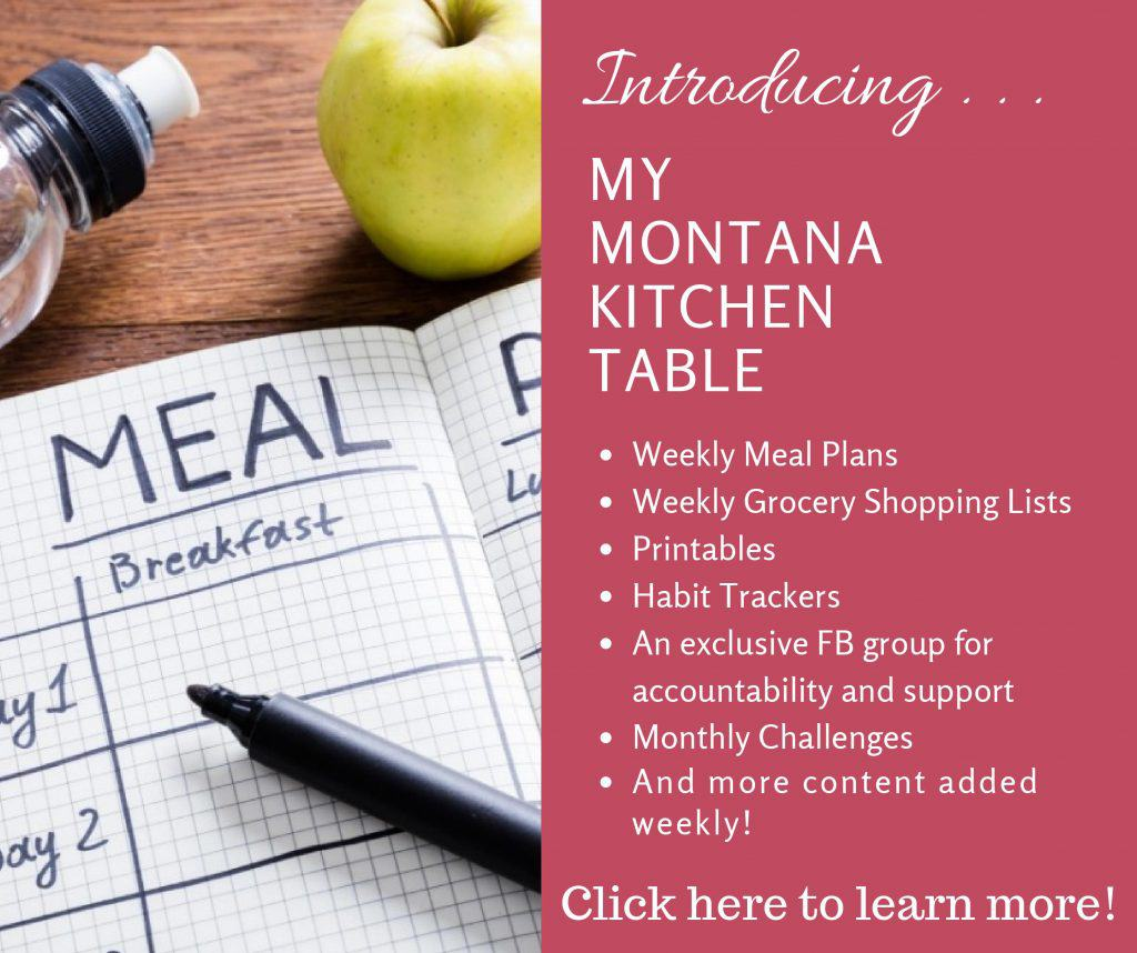 Need accountability to stay on plan, or just wish someone would do all the work for you? You need the My Montana Kitchen Table! #lowglycemicrecipes #healthy #challenges #mealplans #menuplans