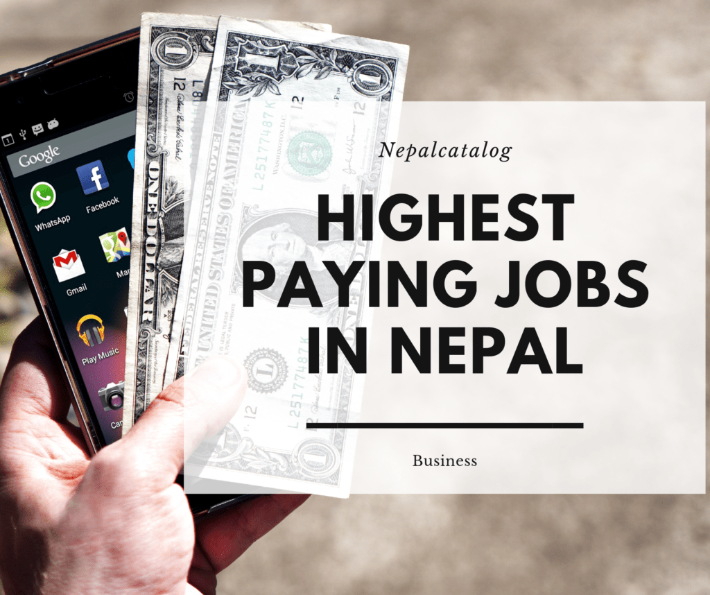 Highest Paying Jobs in Nepal