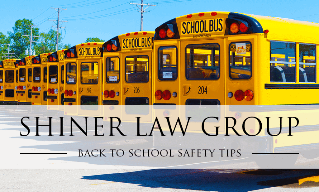 BACK TO SCHOOL SAFETY Boca Injury Attorney David Shiner Law Group