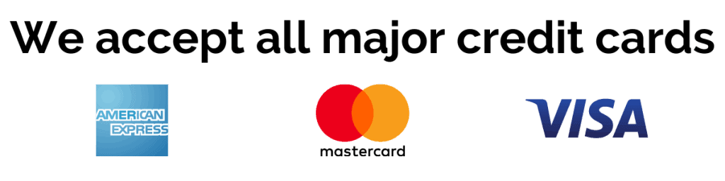 We accept all major credit cards including Amex, Mastercard & Visa