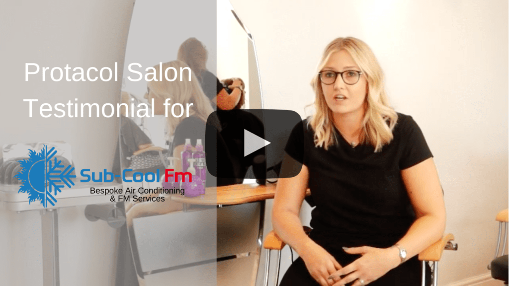 Protacol salon testimonial for SubCool FM air conditioning