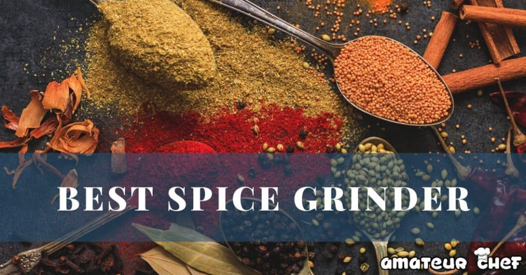 Best Spice Grinders