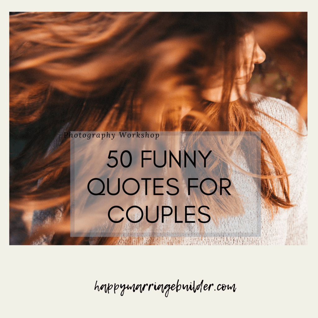 Funny marriage quotes for couples