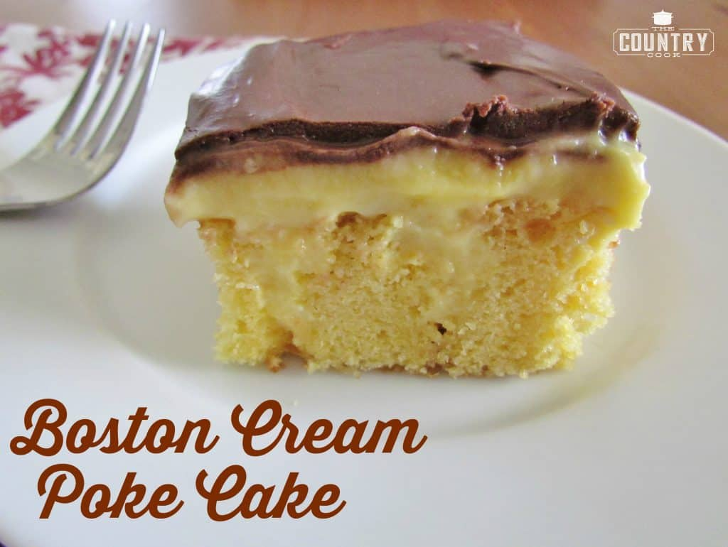 Boston Cream Poke Cake recipe from The Country Cook