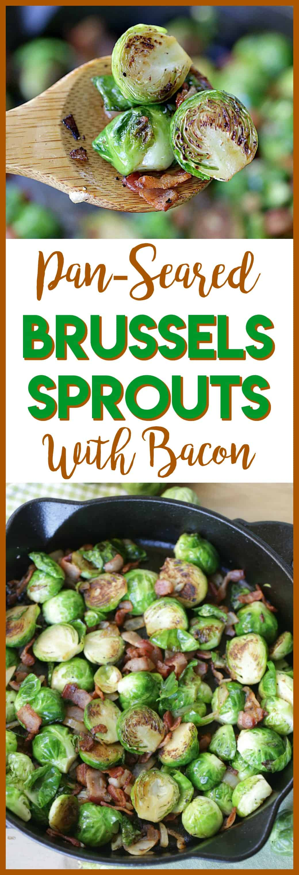 Pan Seared Brussels Sprouts With Bacon are a super quick side dish ready in 20 minutes flat! It's the perfect recipe to serve at Thanksgiving or for a weeknight meal. #SideDish #Recipe #Thanksgiving