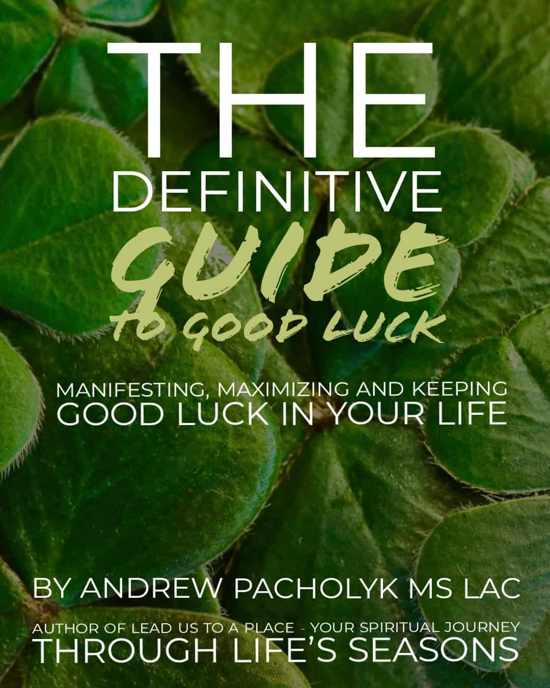 Luck: The Definitive Guide