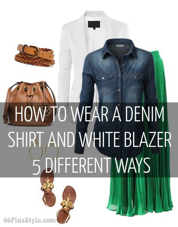 How to wear a denim shirt and white blazer 5 different ways!