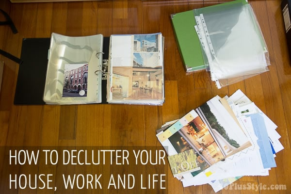 How to declutter your house, work and life