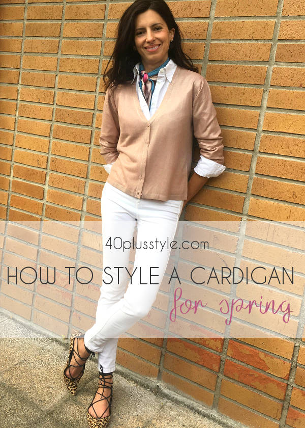 How to style a cardigan for spring for stylish women over 40
