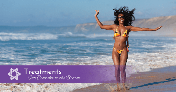 Am I a Good Candidate for Fat Transfer Breast Augmentation?