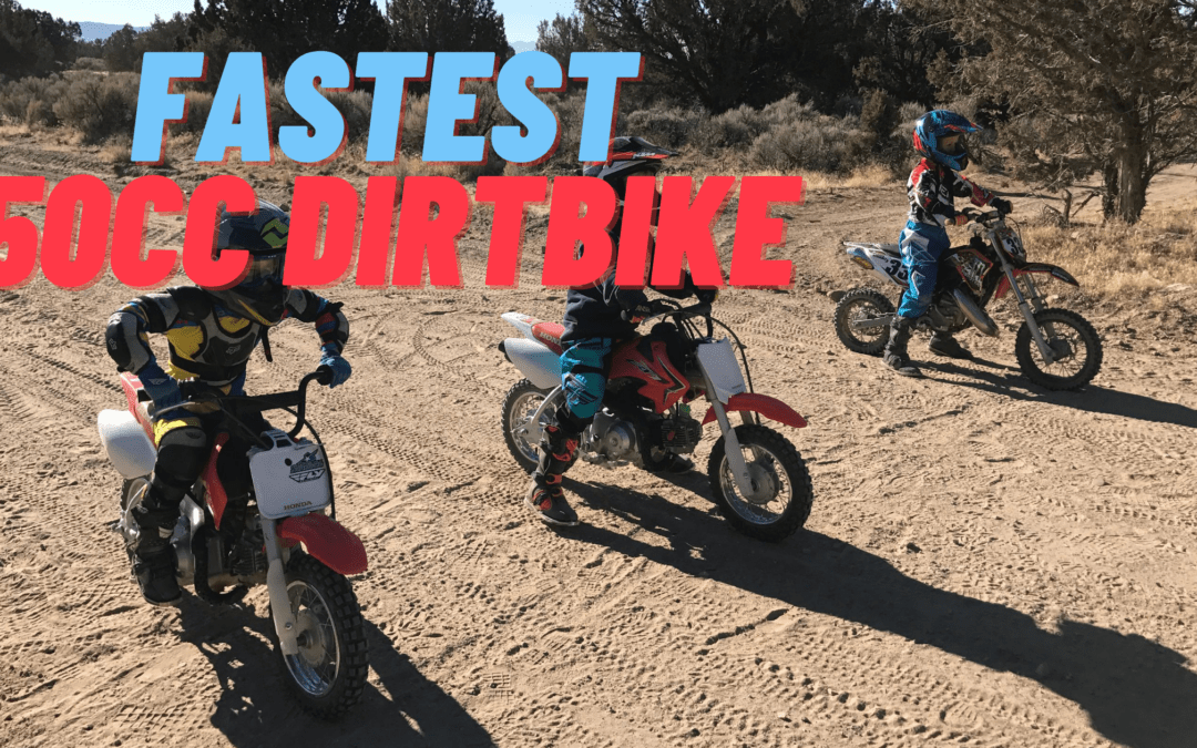 Fastest 50cc dirt bike