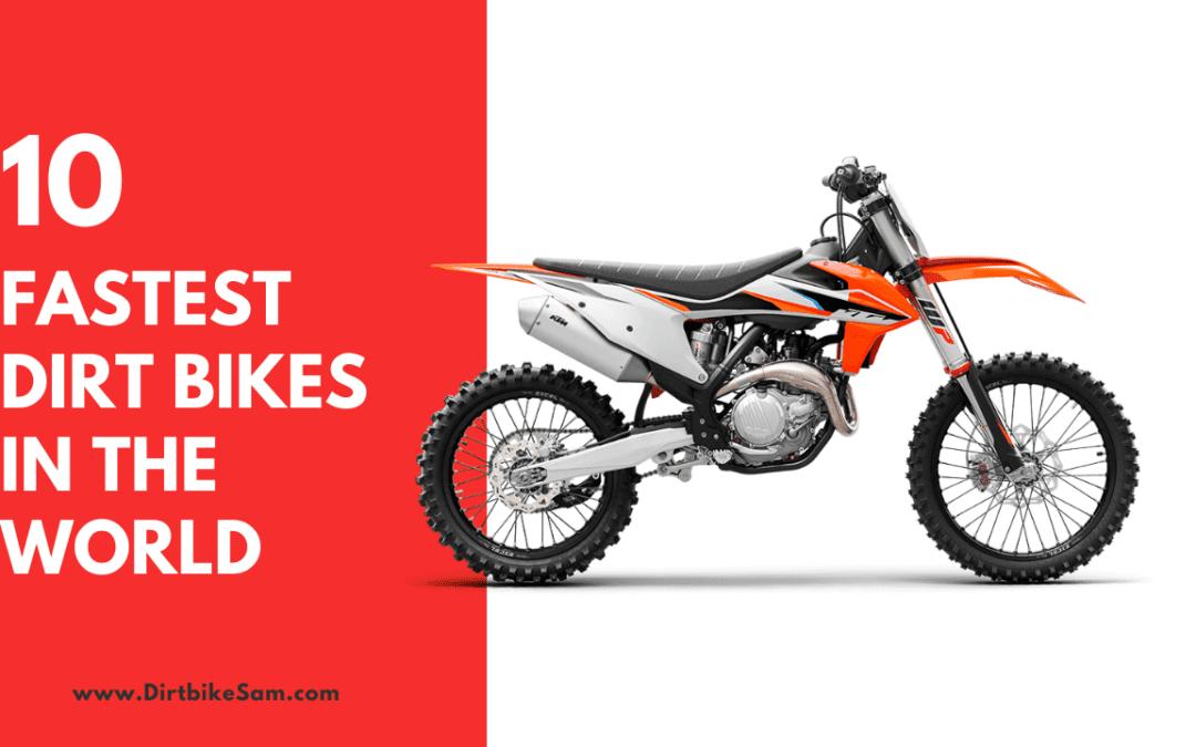 Fastest Dirt Bikes