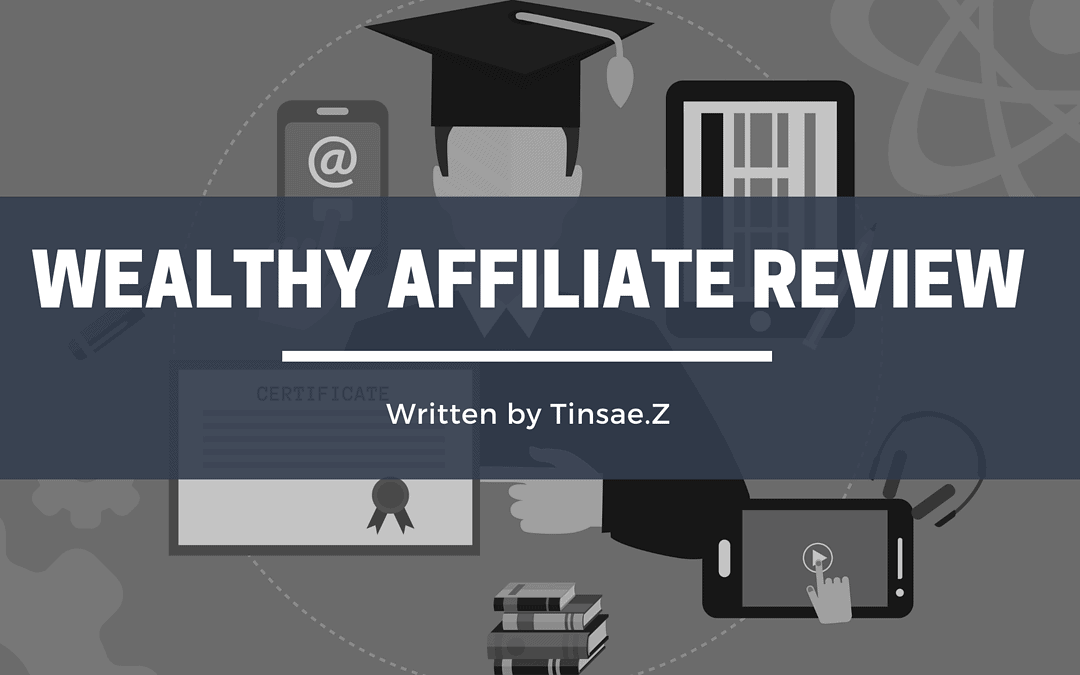 Wealthy Affiliate Review 2020 (Read This Before Join)