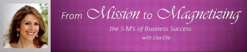 Free Teleseminar: From Mission to Magnetizing