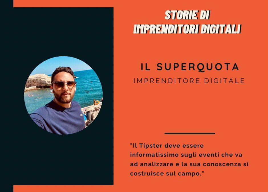 Il Superquota: Imprenditore Digitale