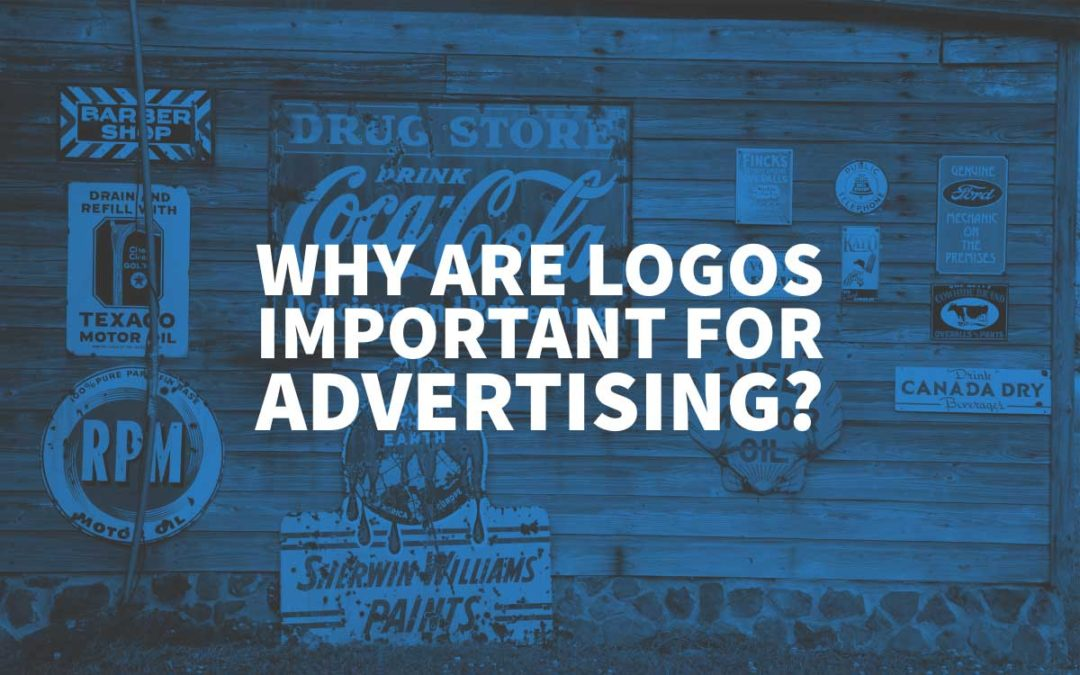 Why Are Logos Important For Advertising?