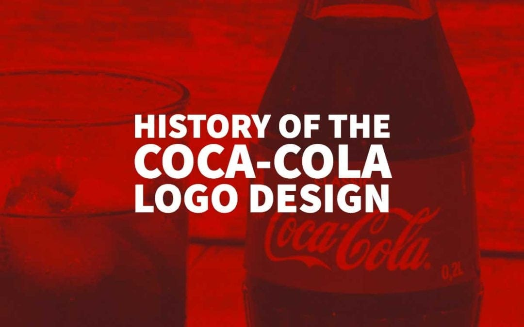 History of the Coca-Cola Logo Design