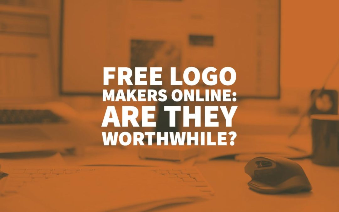 Free Logo Makers Online: Are They Worthwhile?