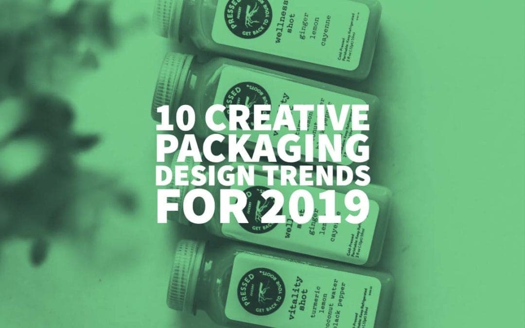 10 Creative Packaging Design Trends for 2019