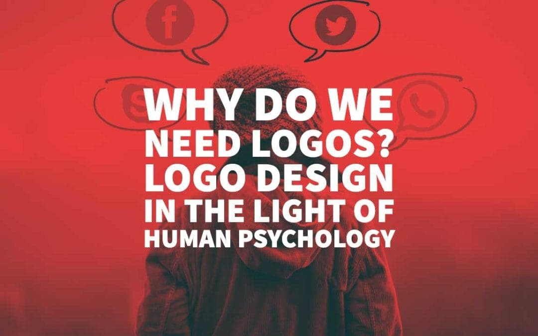 Why Do We Need Logos? Logo Design in The Light of Human Psychology