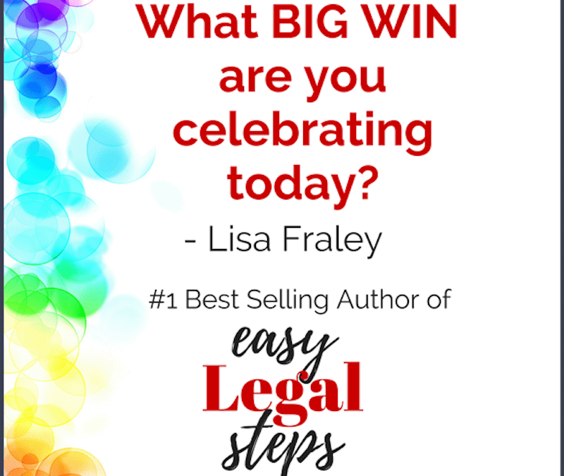 My birthday gift to you: Celebrate your Big Wins!