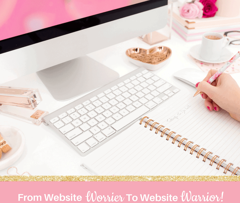 From Website Worrier to Website Warrior (plus a big webinar-only bonus!)