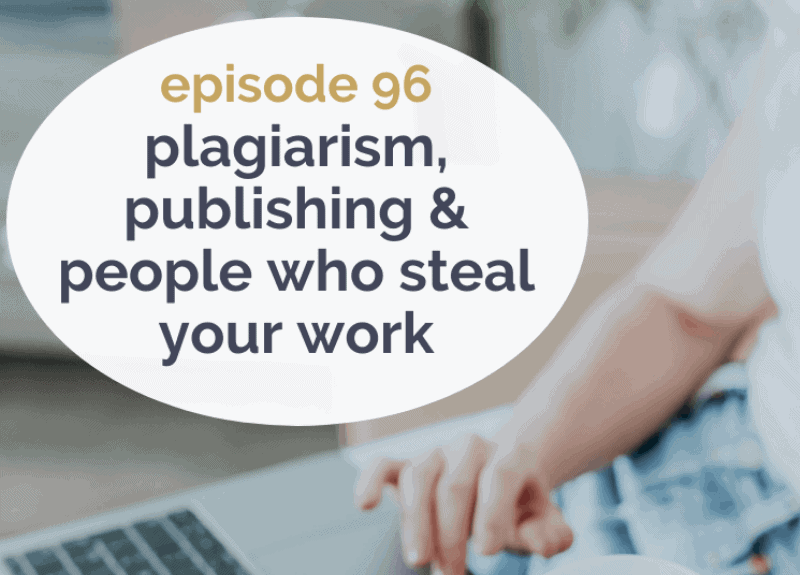 Plagiarism, publishing & people who steal your work