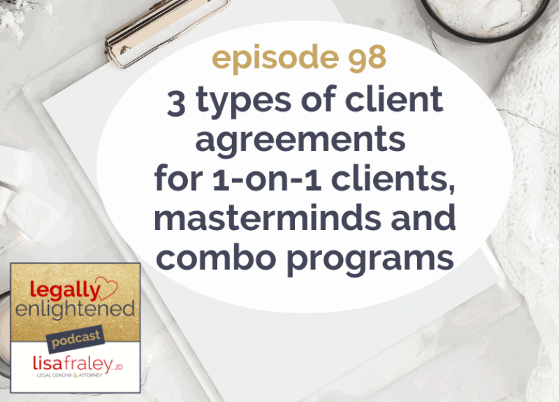 3 types of Client Agreements for 1-on-1 clients, masterminds and combo programs