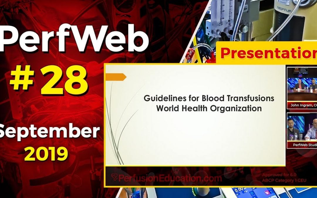 Controversies in Perfusion – 1 When to transfuse (Blood Transfusions)