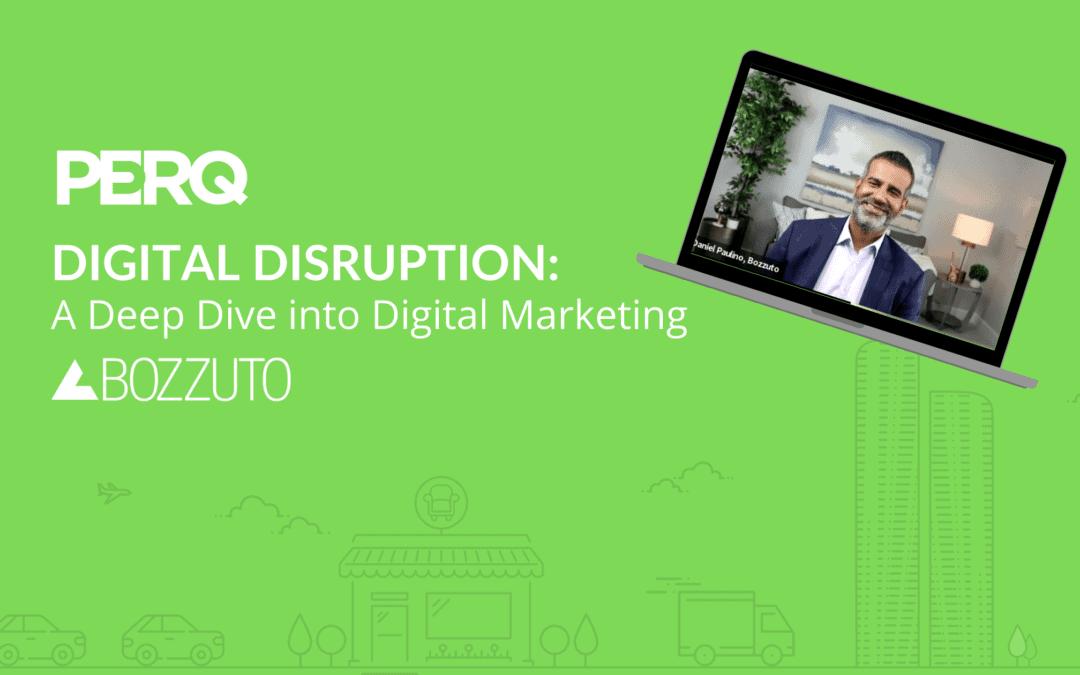 Digital Disruption: A Deep Dive into Digital Marketing
