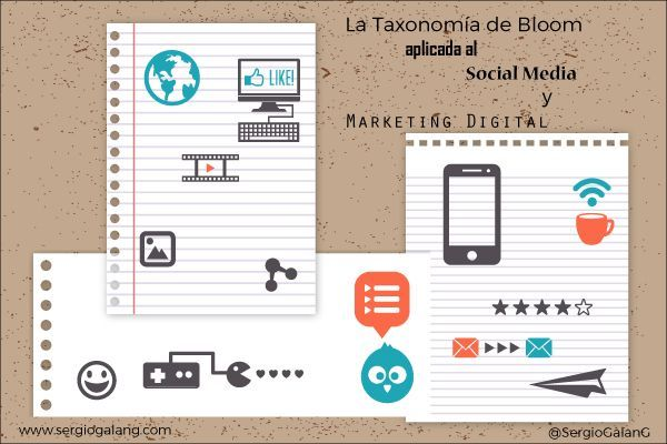 La Taxonomía de Bloom aplicada al Social Media y Marketing Digital
