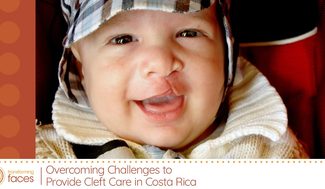 Overcoming Challenges to Provide Cleft Care in Costa Rica