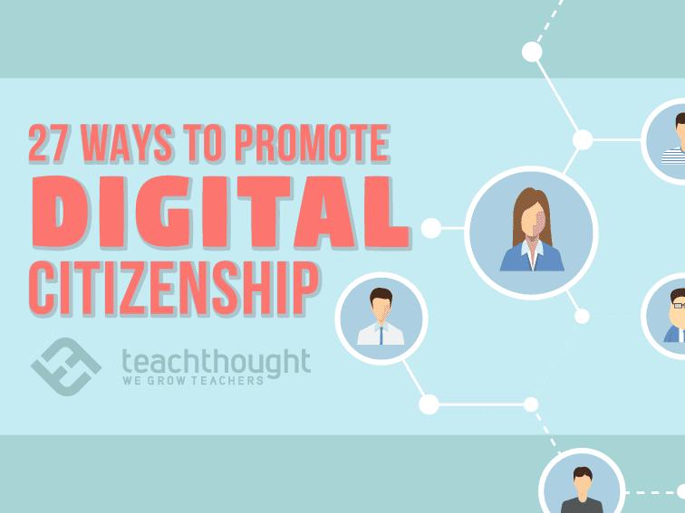 The Basics Of Digital Citizenship: 27 Power Verbs to Guide Children Online
