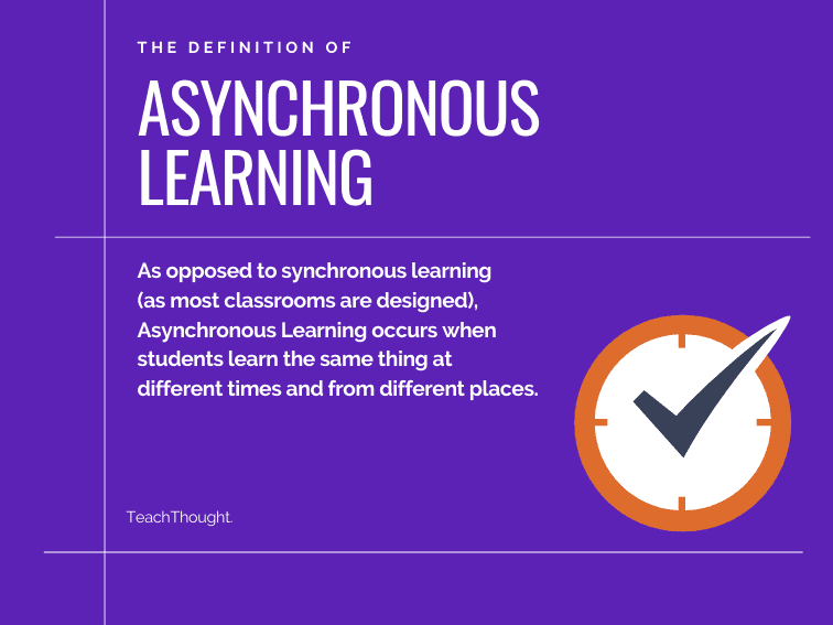 The Definition Of Asynchronous Learning