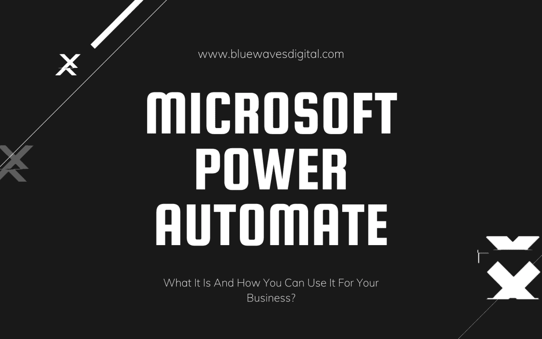 Microsoft Power Automate – How You Can Use It For Your Business?