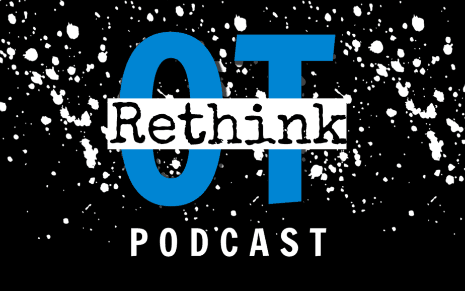 Rethink OT Podcast