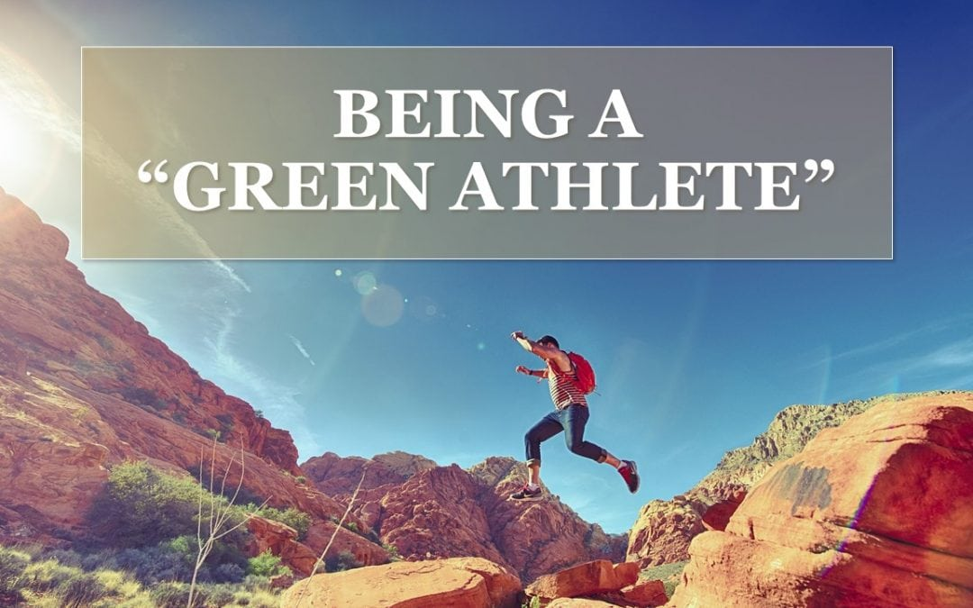 Being a Green Athlete