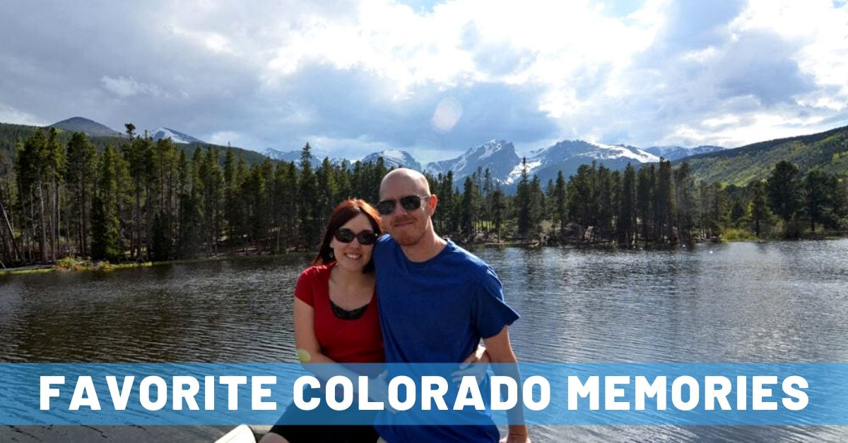 Our Top 20 Memories of Why We Love Colorado