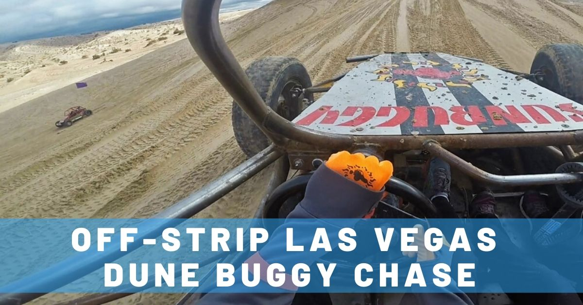 Las Vegas Dune Buggy Chase: #1 Reason to Venture Off the Strip