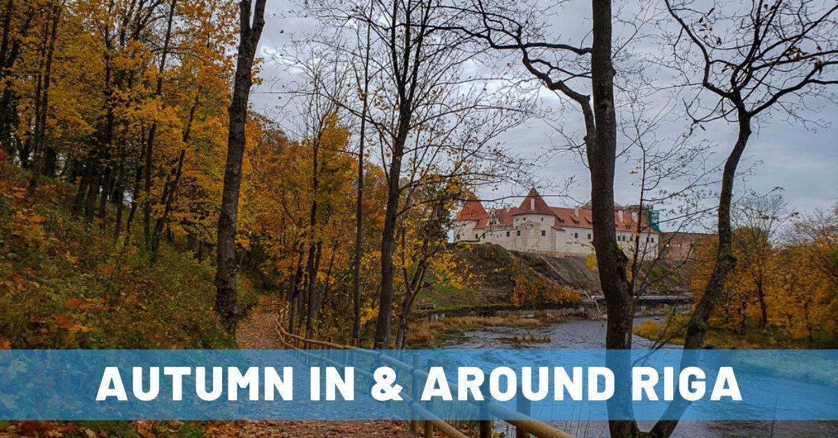 Riga Sightseeing & Autumn Day Trips