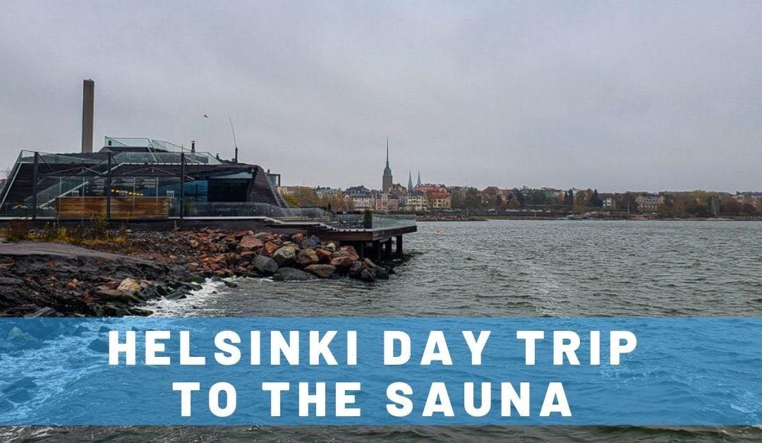 Helsinki Sauna Day Trip