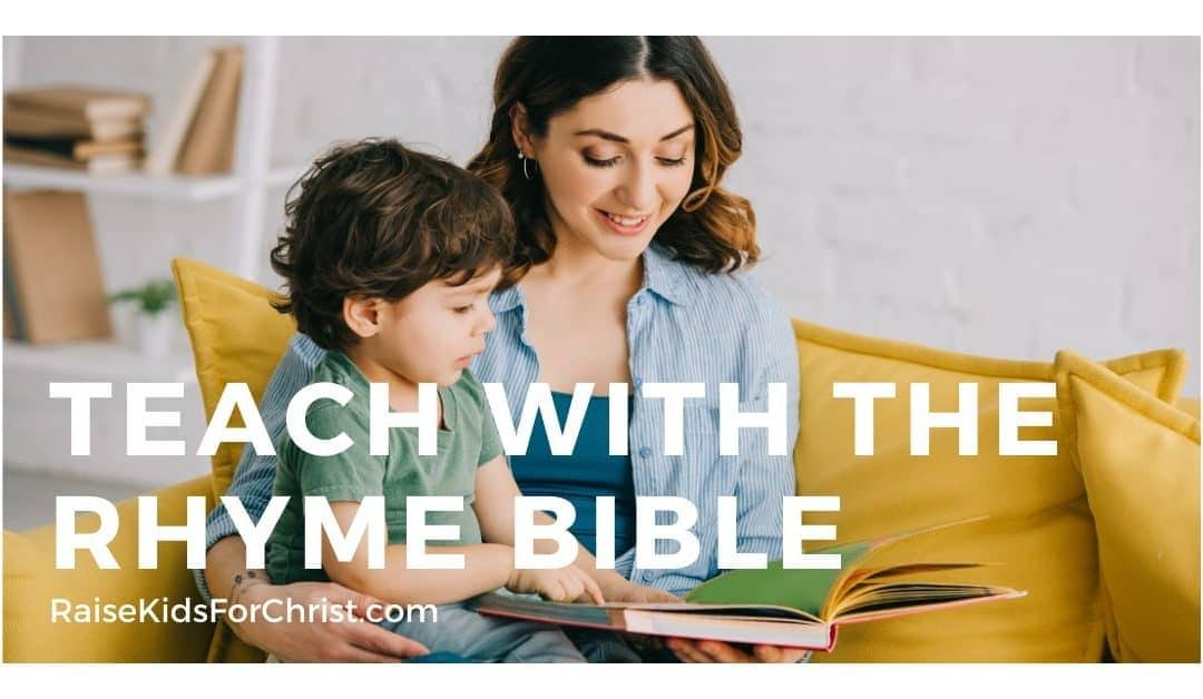 Teach Children with The Rhyme Bible