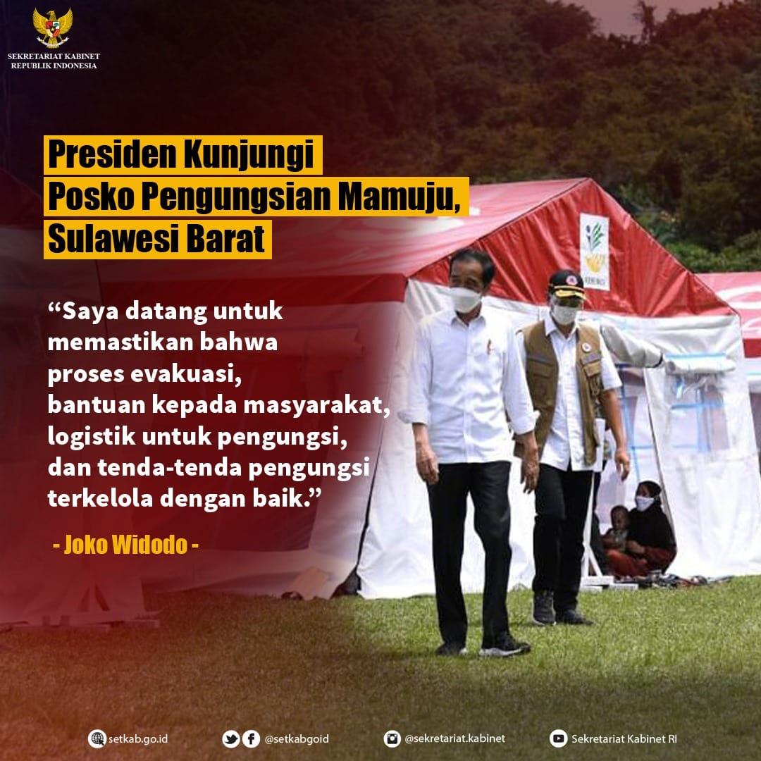 Pernyataan Presiden RI di Posko Pengungsian Mamuju di Stadion Manakarra, Kabupaten Mamuju, Sulawesi Barat, Selasa (19/01/21)