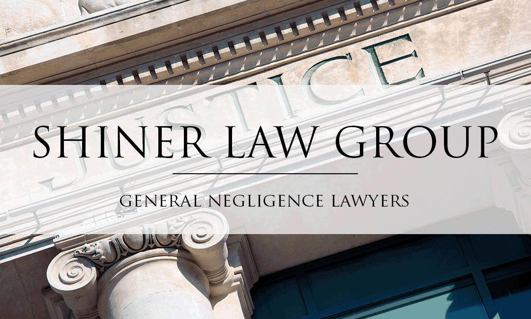 General-Negligence-Lawyers-Shiner-Law-Group-Personal-Injury-Lawyers