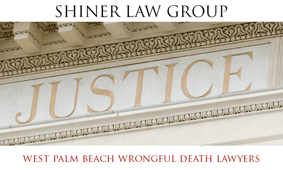 West Palm Beach Wrongful Death Lawyers
