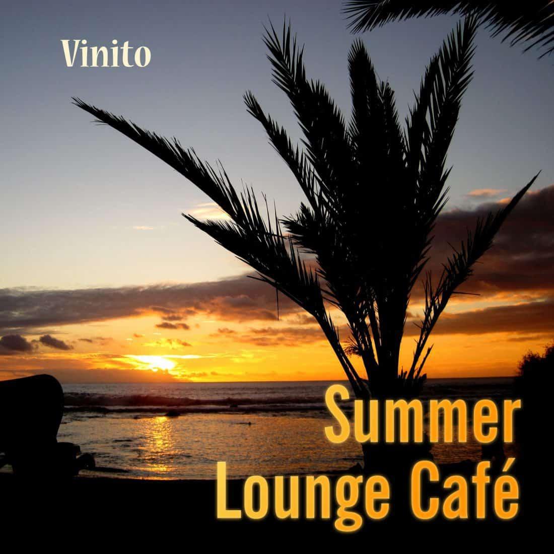 Summer Lounge Café Musik zum Träumen und Relaxen