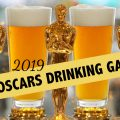 2019 Oscars Drinking Game