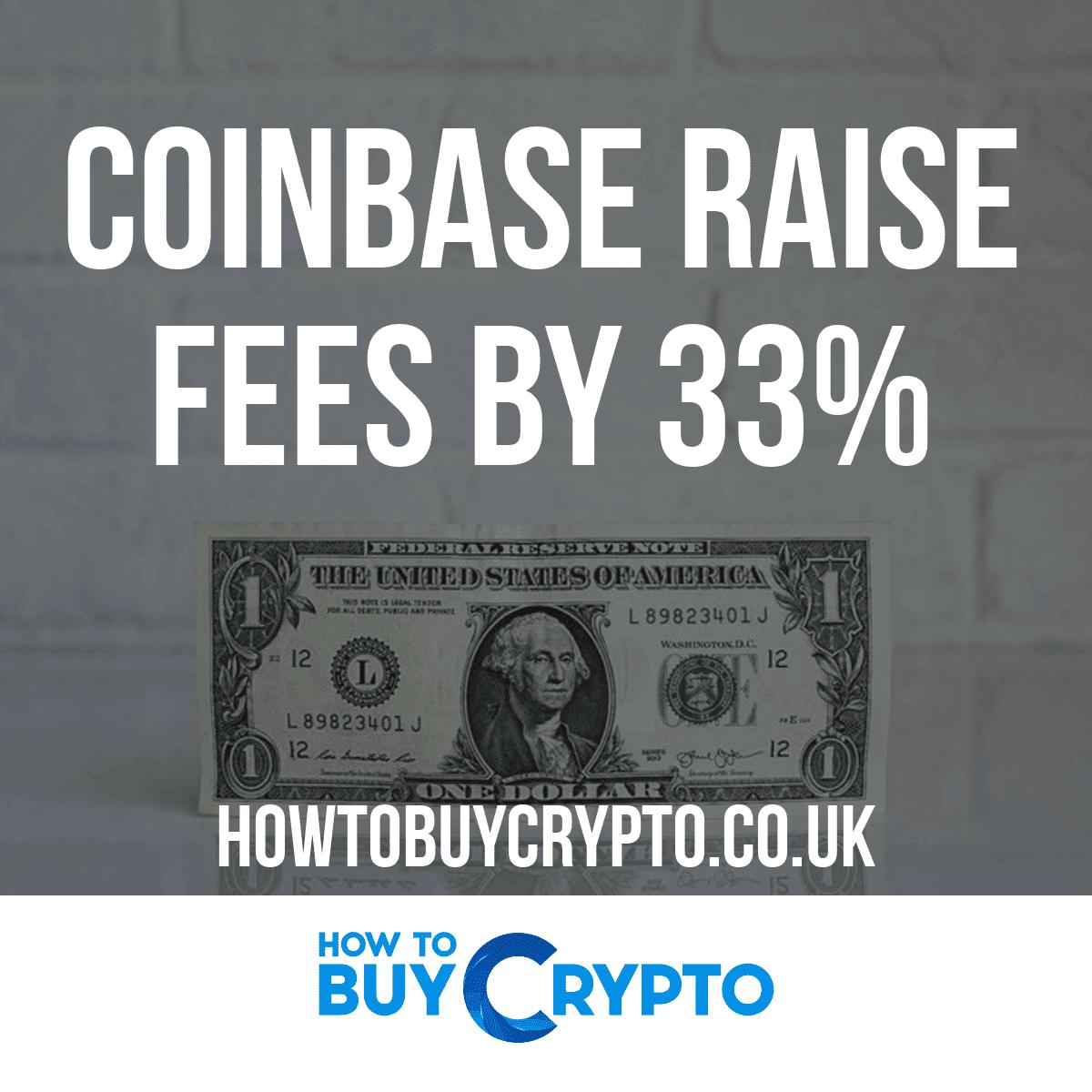 Coinbase Raise Fees