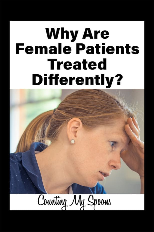 Why are female patients so often treated differently?