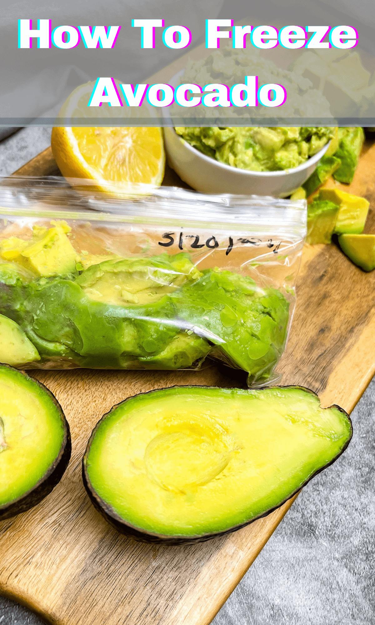 How to Freeze An Avocado?